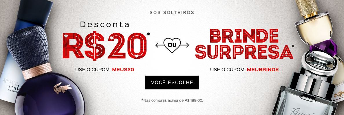 18/05 - SOS Solteiros - Desconta R$20 ou Brinde Surpresa (on)