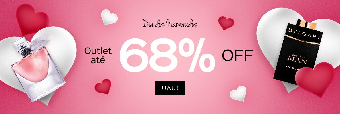 23/05 - Dia dos namorados: Outlet até 68% OFF (on)