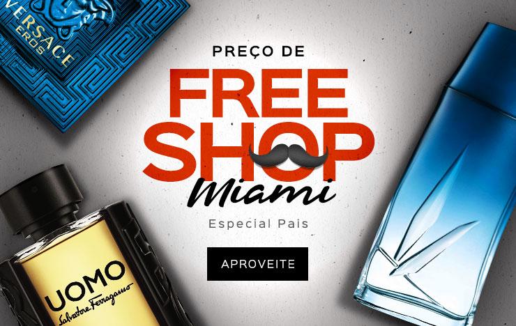 Free shop Miami Pais (on)