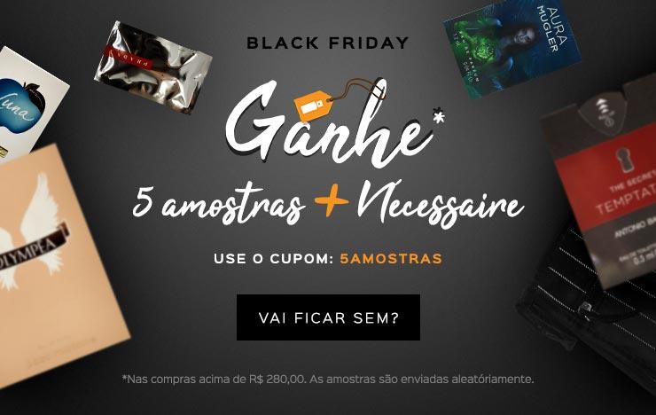 16/11 - Esquenta Black Friday: 5 amostras (on)