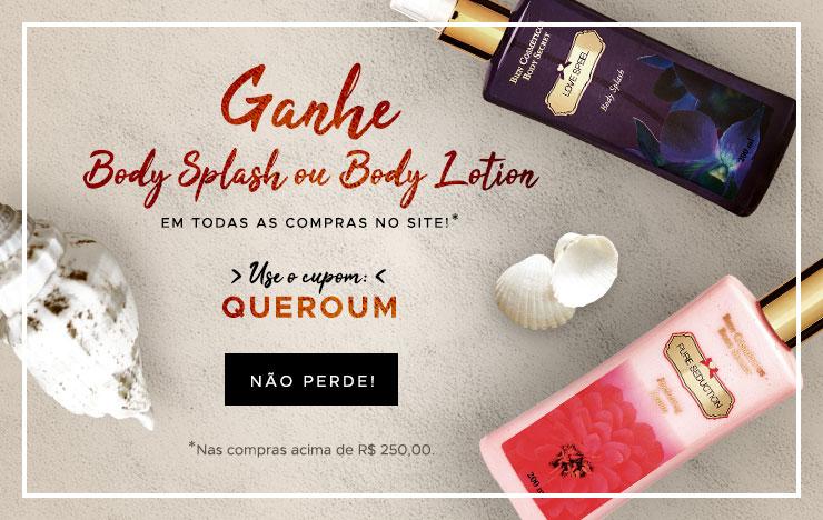 18/01 - Verão: Ganhe body splash ou body lotion (on)