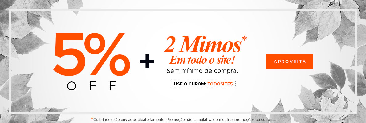 5% OFF + 2 Mimos (on)
