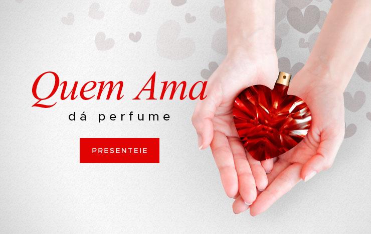 Quem ama dá perfume (on)