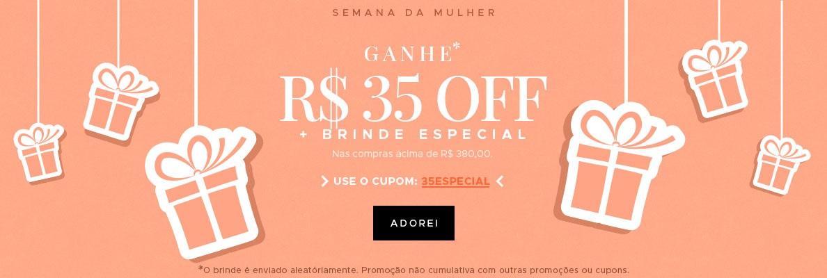 Ganhe R$ 35 OFF + Brinde Especial(on)