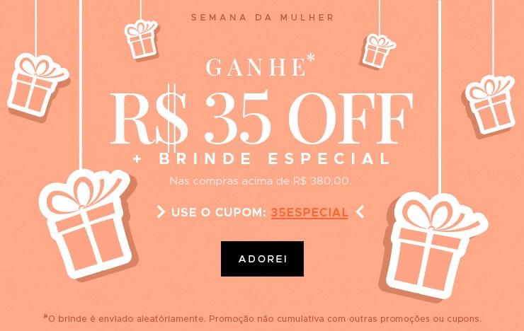 Ganhe R$ 35 OFF + Brinde Especial (on)