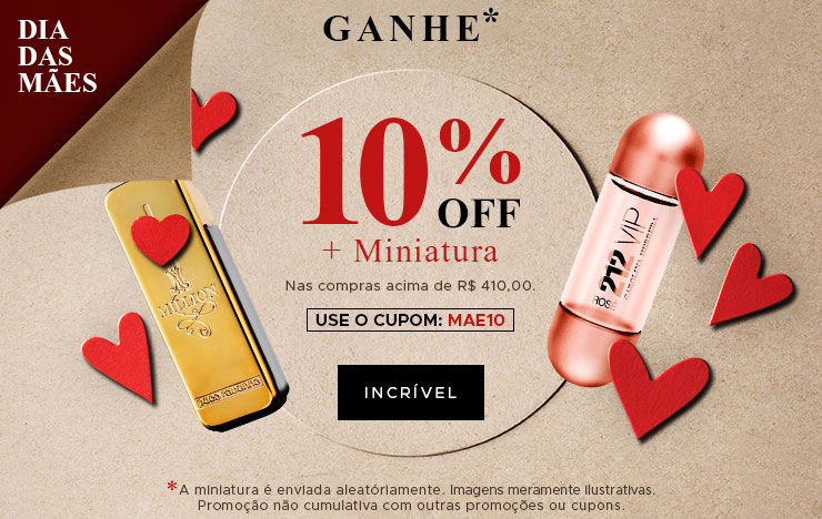 Ganhe 10% OFF + Miniatura (on)